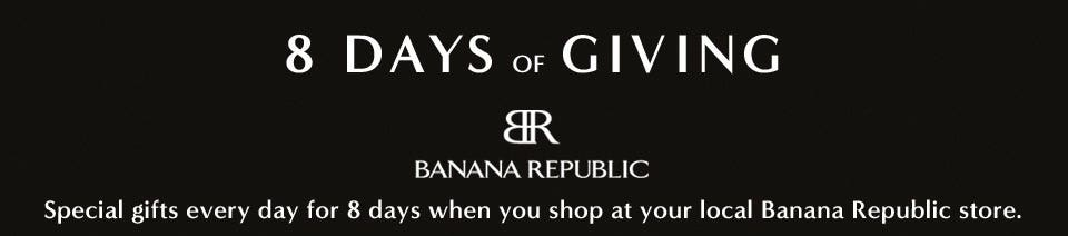 8 Days of Giving with Banana Republic